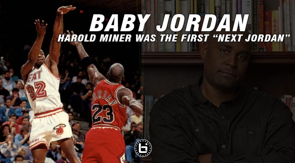 Remember Harold Miner aka Baby Jordan