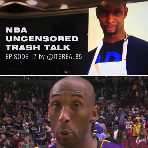 NBA Uncensored Trash Talk Ep 17 w/ Kobe, Melo & Bosh of course!