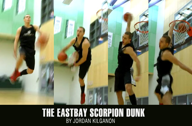 Seriously!? Jordan Kilganon tops insane Scorpion dunk with a between the legs Scorpion dunk!