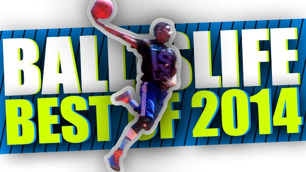 BEST of Ballislife 2014! The CRAZIEST Highlights of The Year! EPIC Dunks & Ankle Breakers