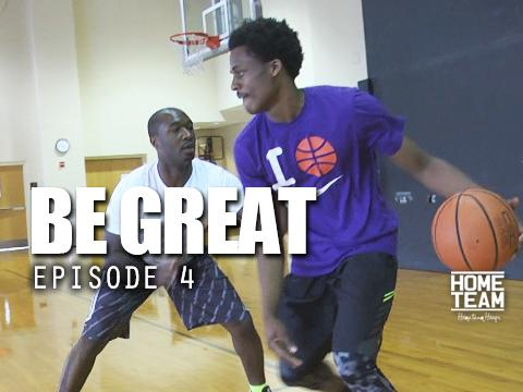 "Be Great Ep. 4 | Antonio Blakeney Documentary ""The Next Step"""