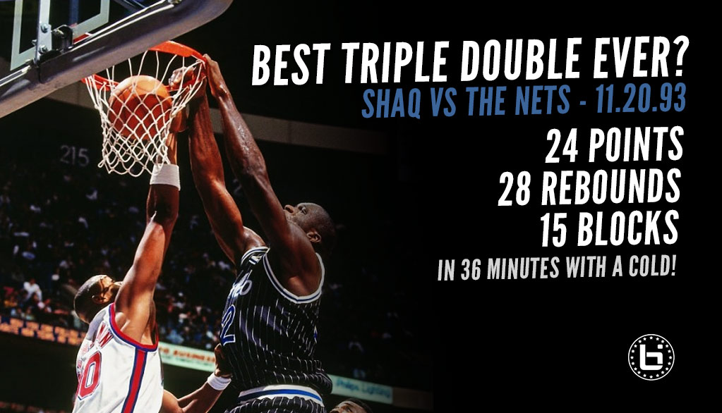 Shaq's Forgotten Monster Triple Double of 24 Points, 28 Rebounds and 15 Blocks (w/ a cold) in 1993