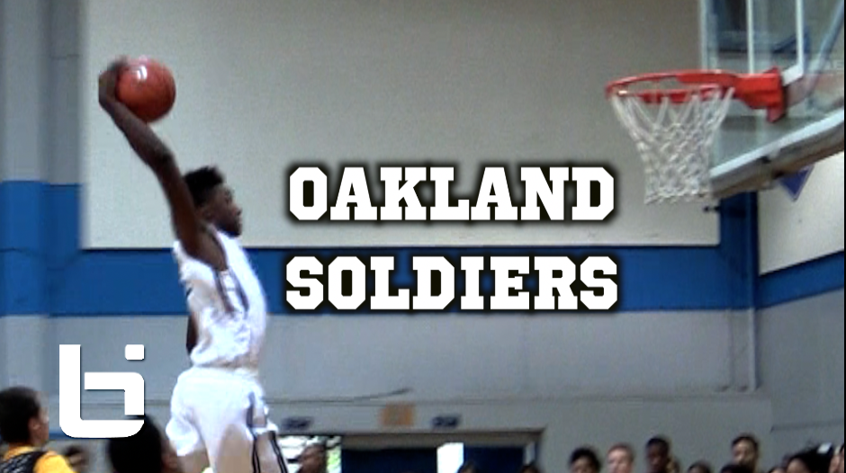 They're Back… Oakland Soldiers SHOW OUT In First Tourney!!! Jordan Ford, Remy Martin, Carlos Johnson & More