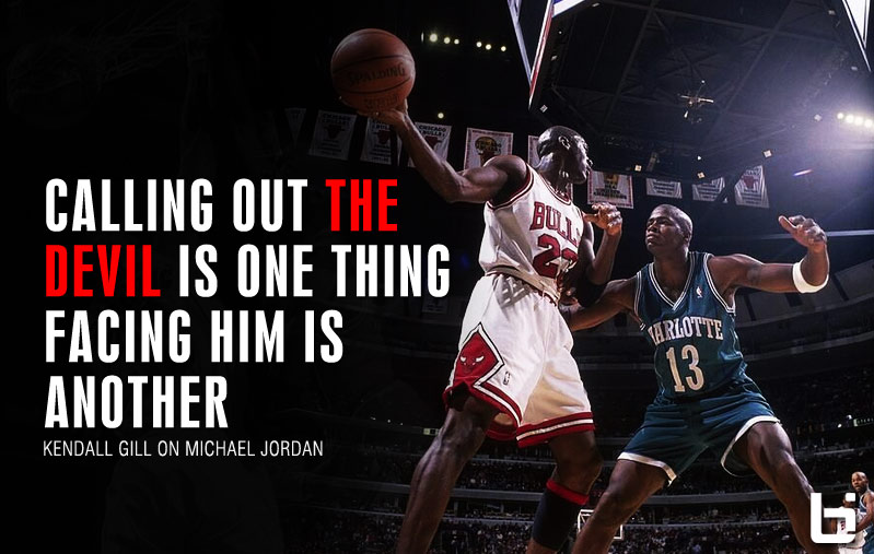Michael Jordan Stories with Kendall Gill: Calling Out The Devil is One Thing. Facing Him Is Another