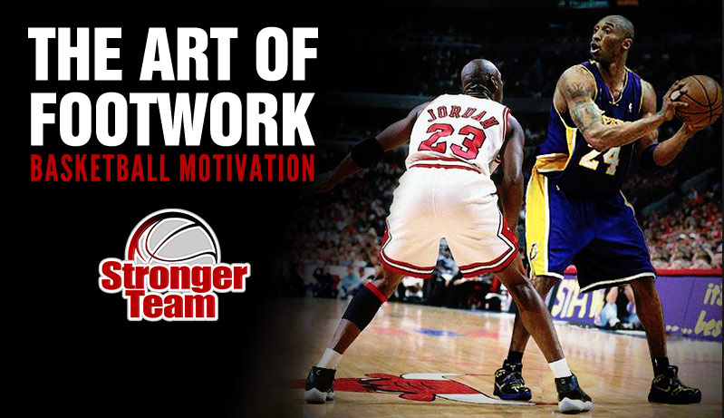 The Art Of Footwork Basketball Motivation Ballislife Com