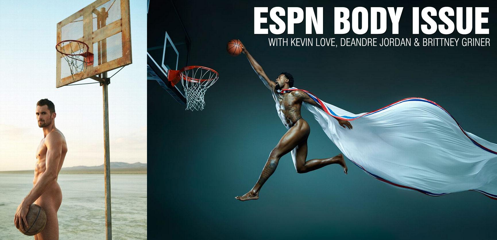Kevin Love, DeAndre Jordan & Brittney Griner Appear in 2015 ESPN Body Issue