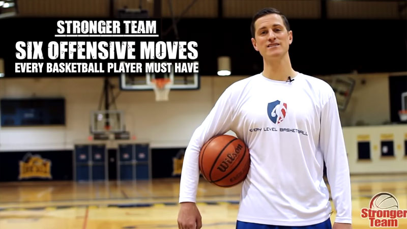 6 Offensive Moves Every Basketball Player Must Have By Dennis Stanton