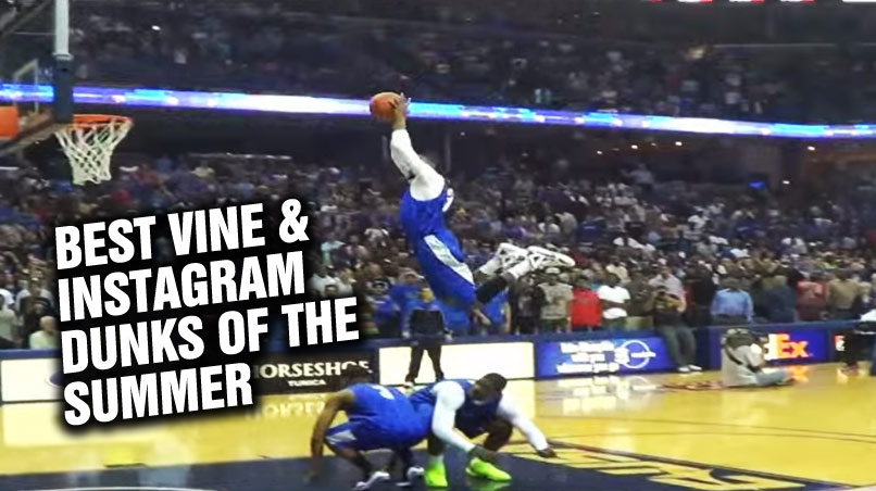 9 Minutes of the Best Vine & Instagram  Dunks From The Summer
