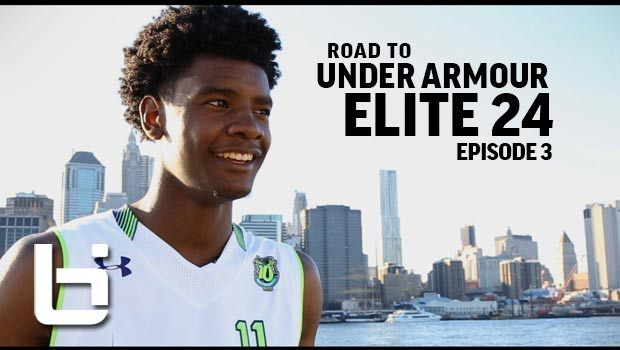 "Road to Under Armour Elite 24 Ep. 3 – ""The 10th Game"" Ft Josh Jackson, Trevon Duval & Top HS Players"