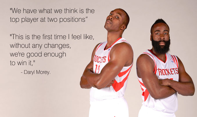 Rockets GM Daryl Morey Says They Have The Top Player at 2 Positions & Are Good Enough To Win The Championship This Season