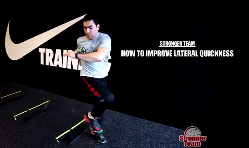 How to Improve Lateral Quickness for Basketball | Stronger Team