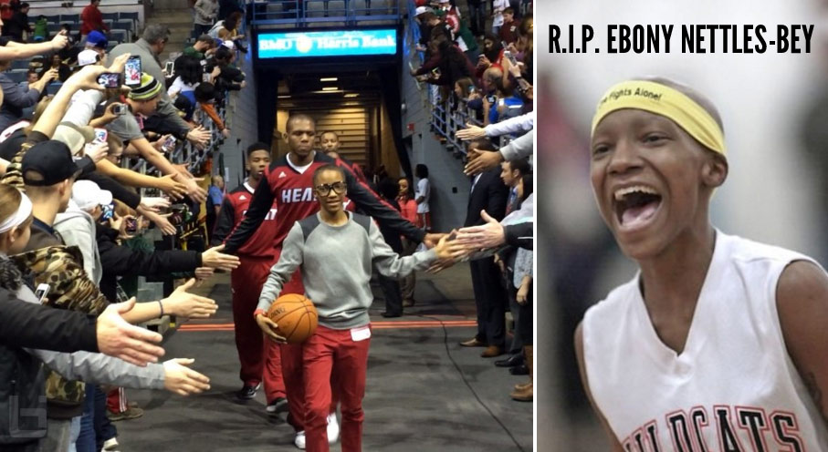 Ebony Nettles-Bey, 18 Year Old Baller Loses Battle With Cancer