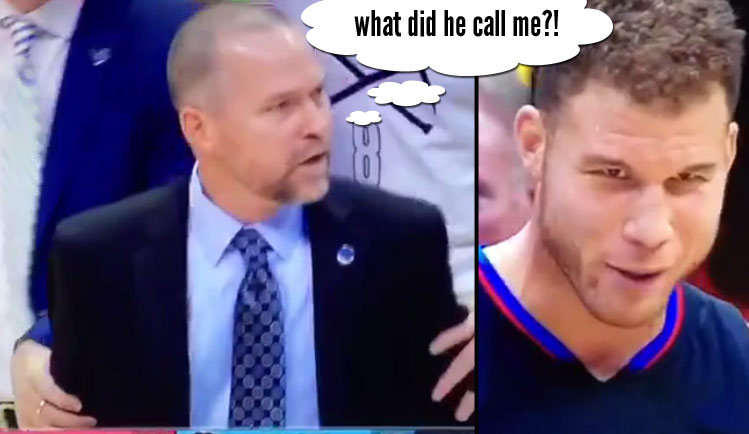 """Lip Readers, Did Blake Griffin Call Coach Mike Malone A """"f**** b****?"""""""