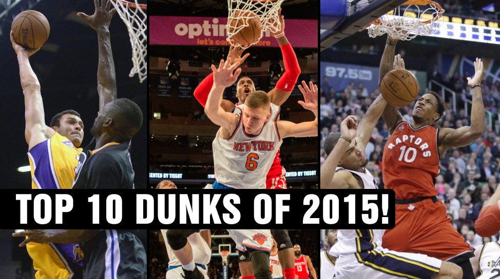 Top 10 NBA Dunks of 2015