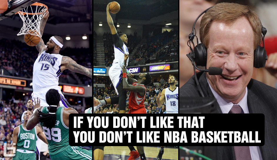 """Who Else Gets Annoyed When the Kings' Announcer Says """"If You Don't Like That, You Don't Like NBA Basketball"""""""