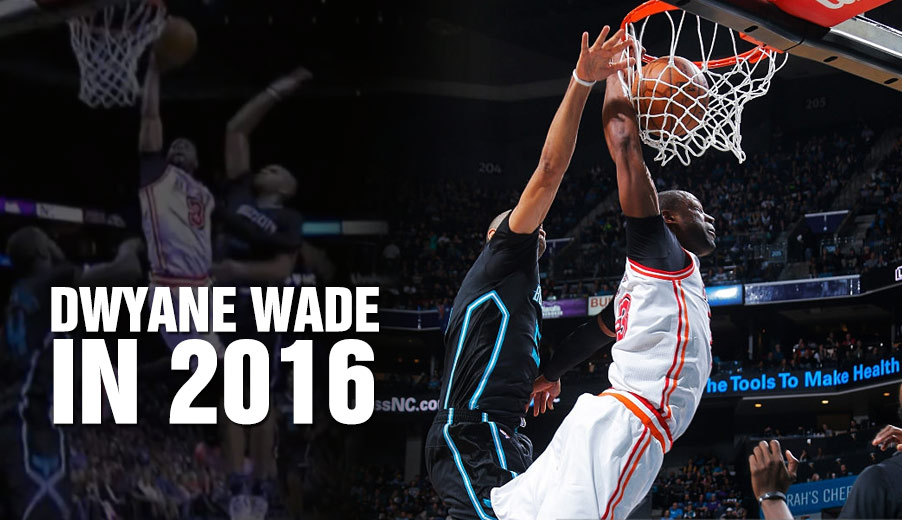 It's 2016 & Dwyane Wade Had The #1 Play On The Top 10 Dunks Of The Week