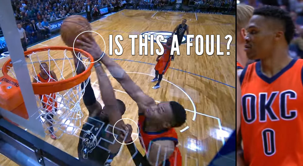 Foul or Not: Russell Westbrook Swats Greg Monroe's Dunk Attempt