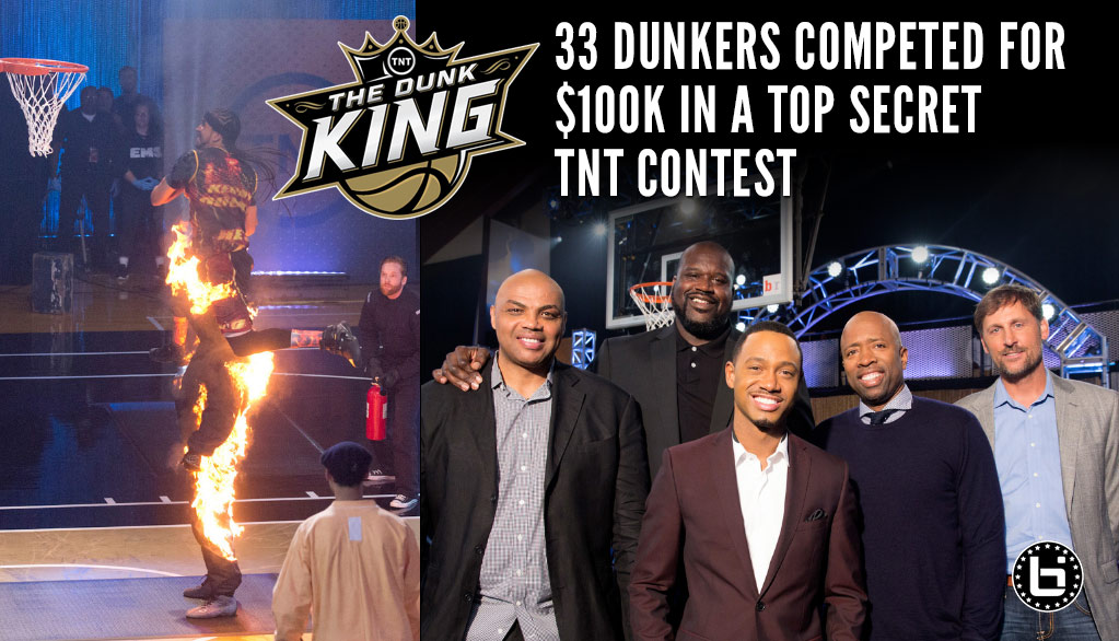 Meet The Dunkers & Judges From TNT's Top Secret $100k Dunk Contest: The Dunk King