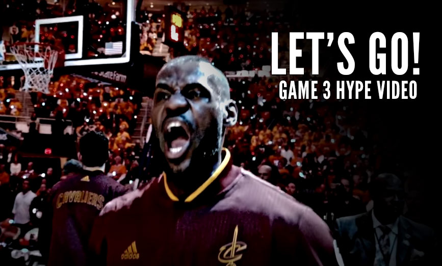 Cavs Hype Video For Game 3 of the NBA Finals