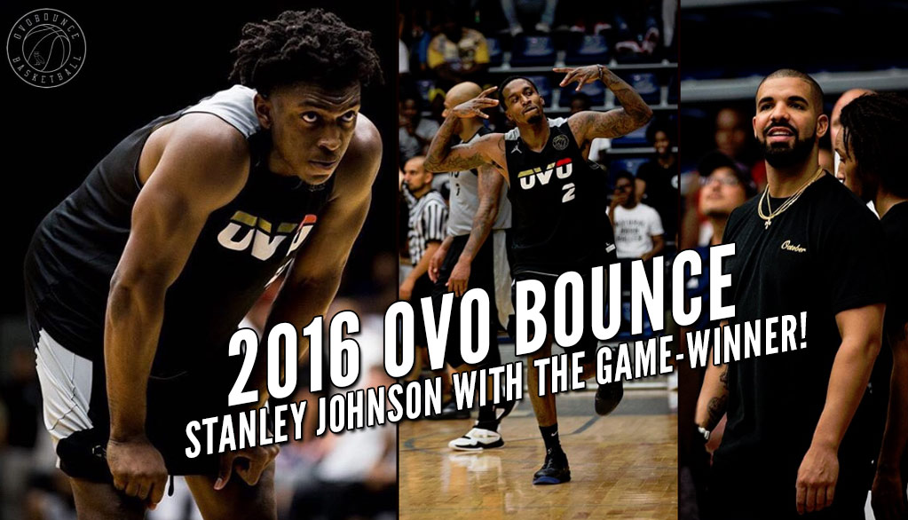 Stanley Johnson Makes Game-Winner In 2016 OVO Bounce Championship