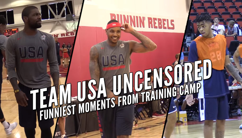 UNCENSORED: Team USA's Funniest Moments From Training Camp