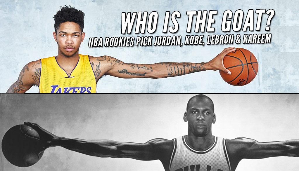 NBA Rookies Pick Their GOAT