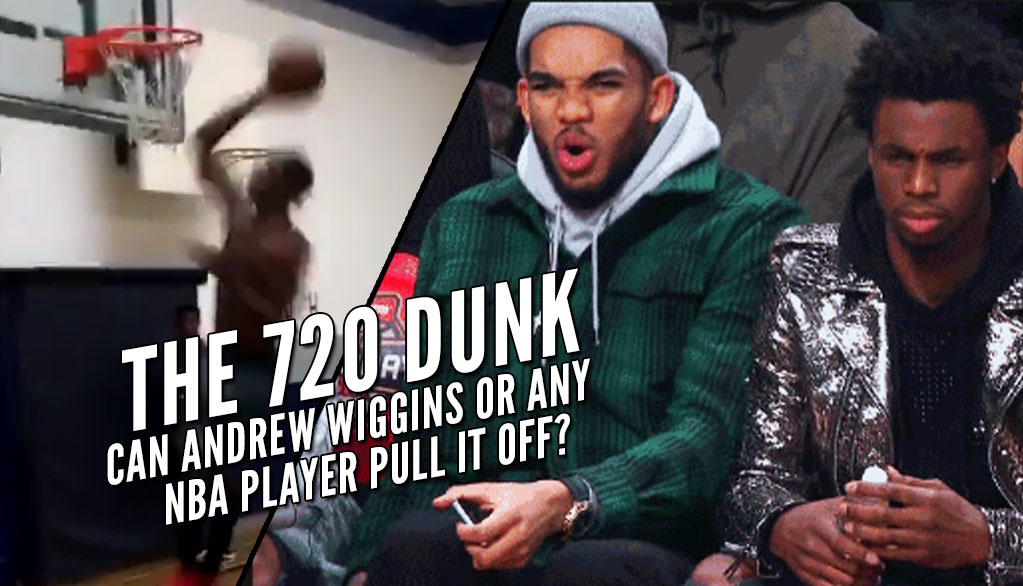"""Andrew Wiggins Almost Pulled Off A """"720"""" Dunk…But Don't Expect To See Him Do It In A Contest"""