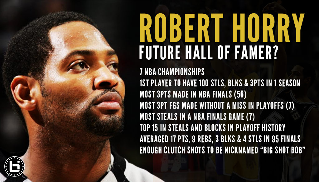 Should Robert Horry Be In The Basketball Hall of Fame?