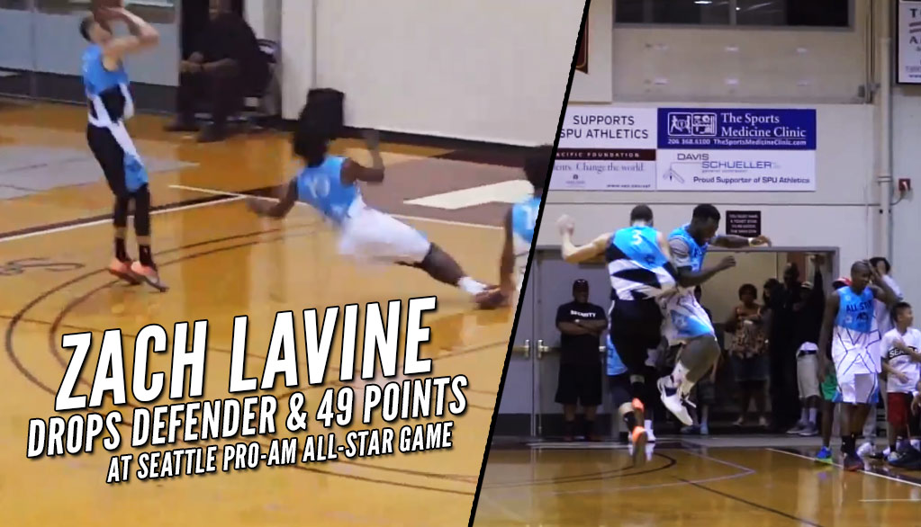 Zach LaVine Drops Defender, Scores 49 Points At 2016 Seattle Pro-Am All-Star Game
