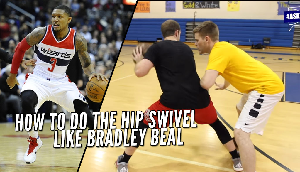 Training: How to do the Bradley Beal Hip Swivel