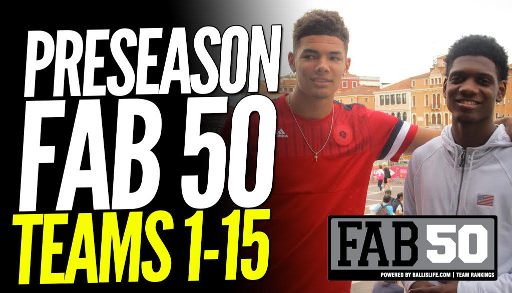 Preseason 2016-17 FAB 50: Top 15 Teams!