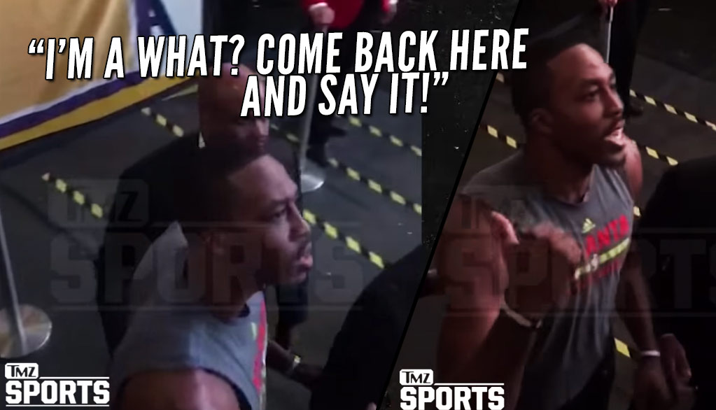 Dwight Howard Challenges Lakers Fan To Fight After Being Called A B****