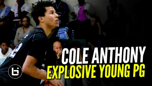 Cole Anthony The #1 Point Guard in 2019 Shows OUT at Pangos East!
