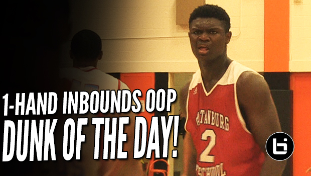DUNK OF THE DAY! Zion Williamson's 1-hand Alley Oop off Inbounds Play!