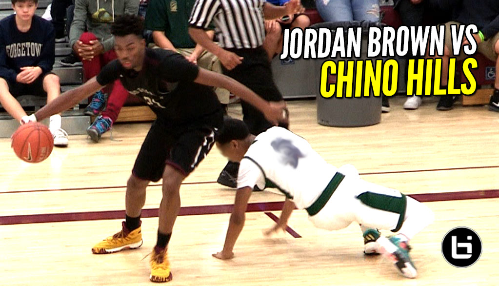 Jordan Brown Gives His BEST Effort Against Chino Hills! Class of 2018 5-Star Recruit!