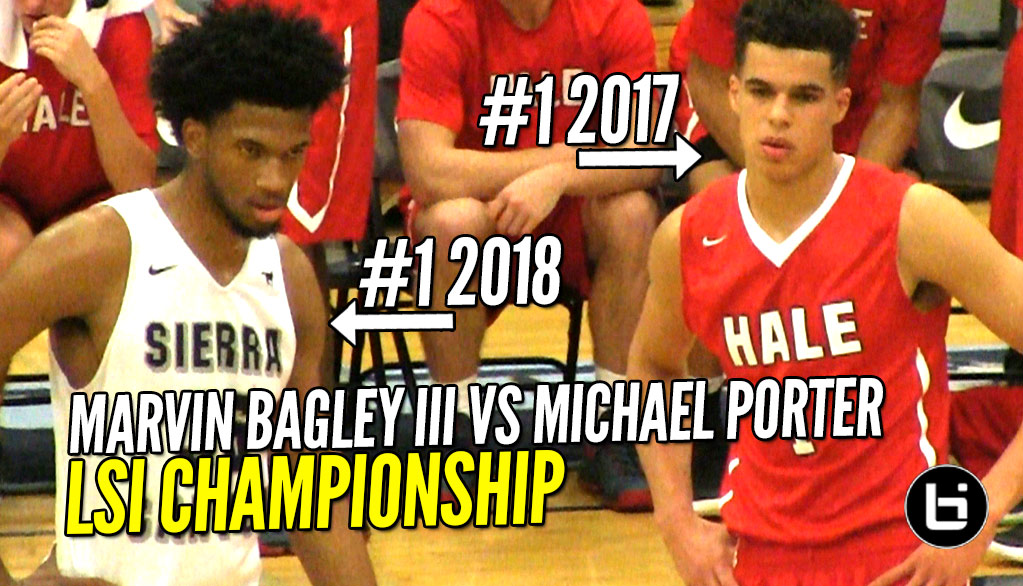 Michael Porter Jr vs Marvin Bagley III! Nathan Hale BIG UPSET Over Sierra Canyon to win LSI!!