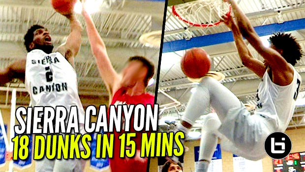 Sierra Canyon 18 Dunks In 15 Minutes!! Marvin Bagley III & Cody Riley CRAZY Bangouts!