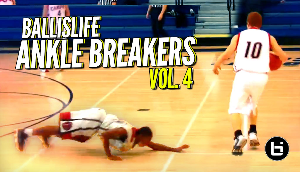 Ballislife Ankle Breakers Vol. 4!! NASTIEST Handles, Crossovers & Ankle Breakers!! IT'S BACK!!