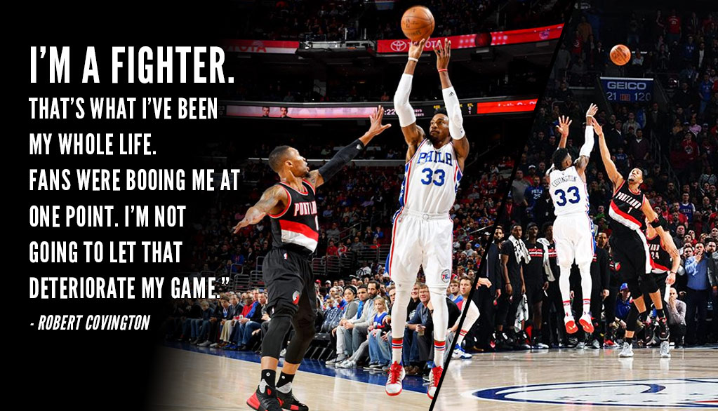 From Boos to Game-Winners: Robert Covington Is Here To Save The Day