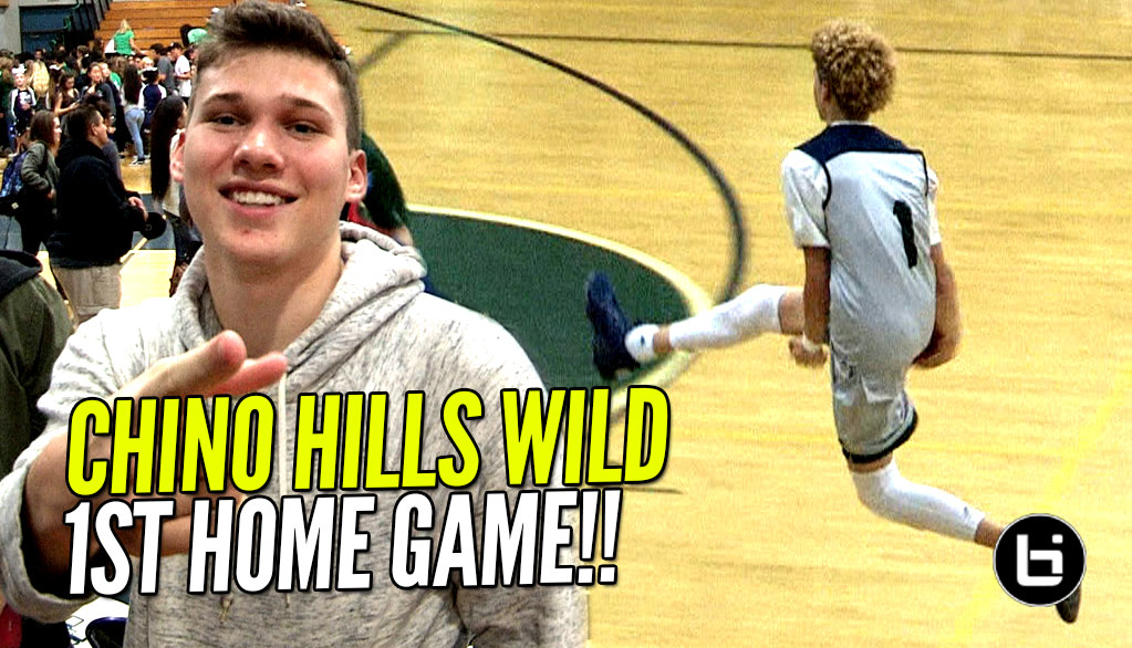 Chino Hills WILD OUT in First Home Game w/ JesserTheLazer & Kris London Watching!! FULL Highlights!