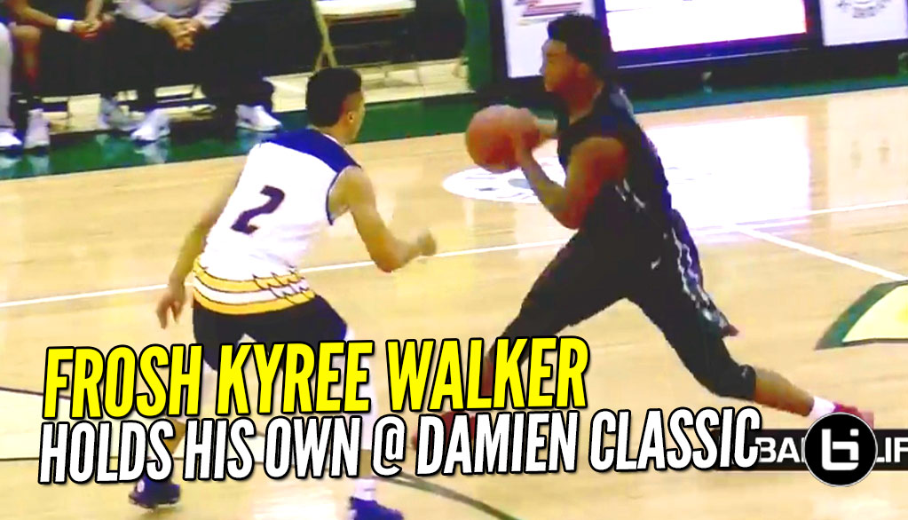 Freshman Kyree Walker Playing HIGH Level Varsity Basketball at Damien Classic!