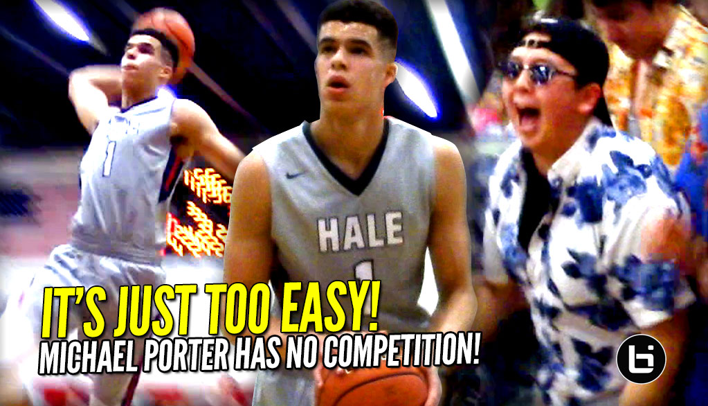 Get Him To The LEAGUE Already!! Michael Porter Jr Breathes & Drops 34 & 10!! FULL Highlights!
