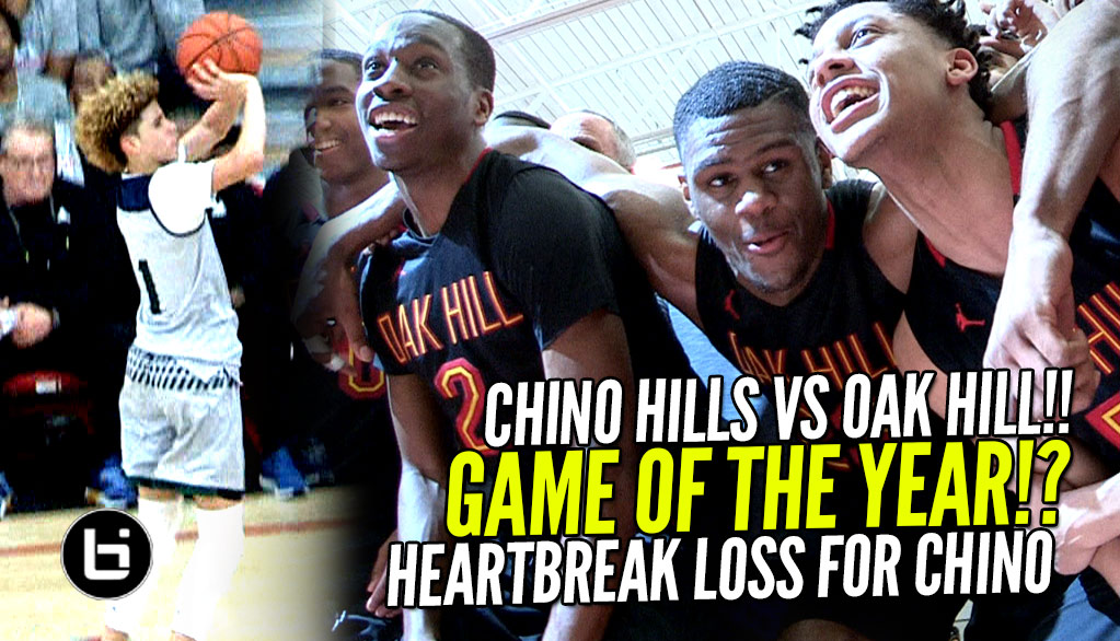 Chino Hills Vs OAK Hill Academy EPIC GAME! Chino Heartbreak Loss! Jesser & Kris Sighting!!!
