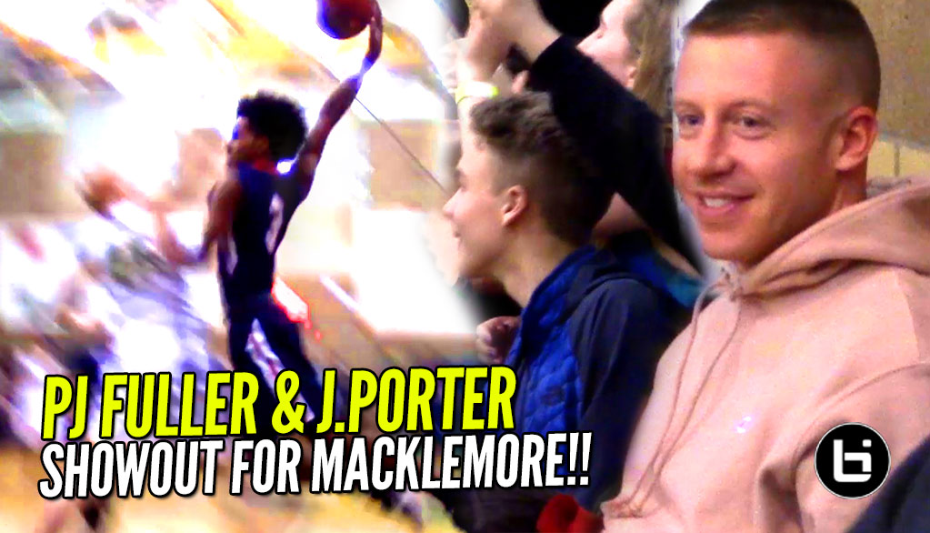 PJ Fuller & Jontay Porter Try To End Careers With Macklemore Watching!!