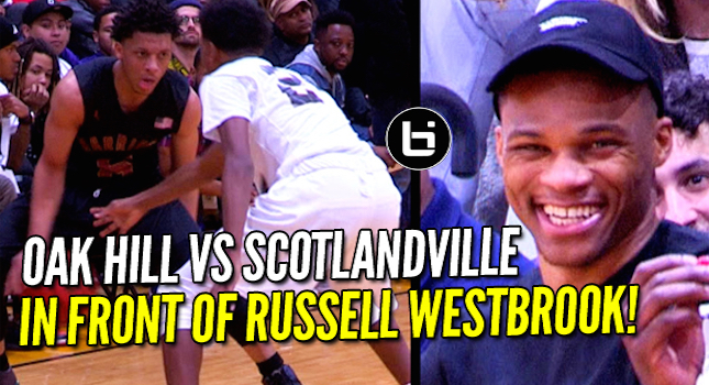 Oak Hill Academy Vs Scotlandville In Front of Russell Westbrook At NBA All-Star Weekend!