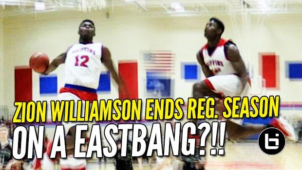 Zion Williamson Ends Last Regular Season Game on a BANG! Eastbay Attempt Pt. 2!!! Raw Highlights!
