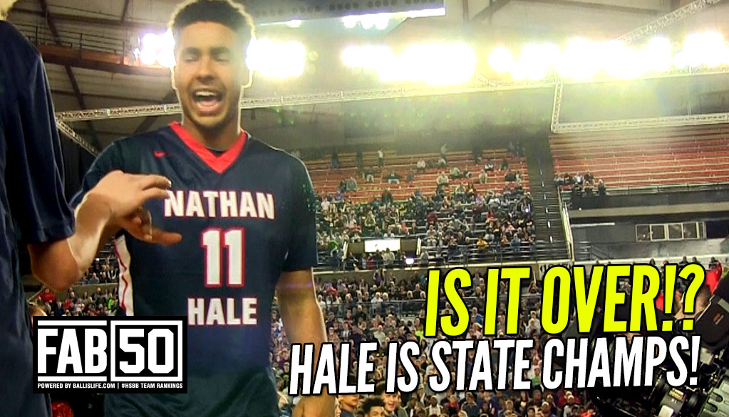 New FAB 50: No. 1 Hale, Others Wrap Up State Titles!