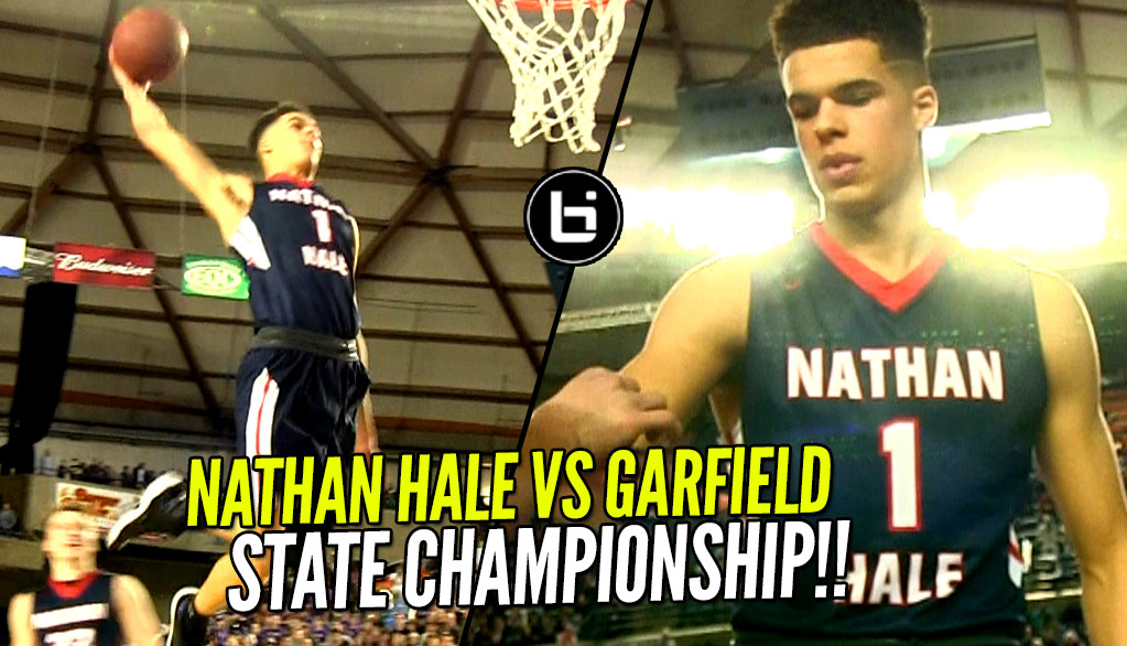 Nathan Hale vs Garfield State CHAMPIONSHIP! Michael Porter Jr NASTY Off The Backboard Dunk! Full highlights