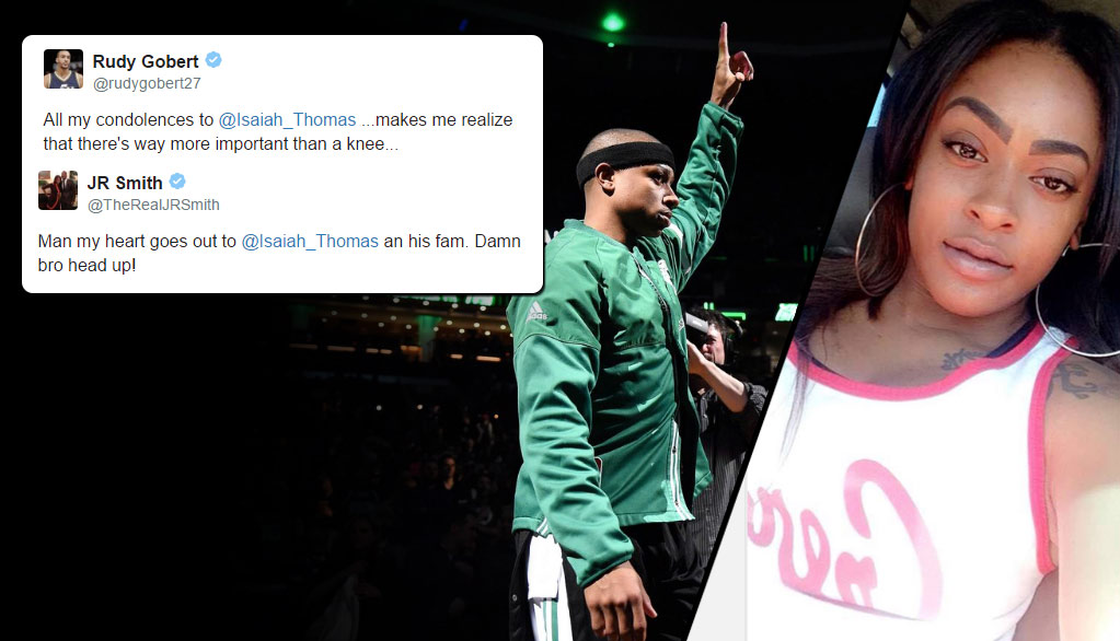 NBA Family Sends Condolences To Isaiah Thomas After The Tragic Death Of His Sister