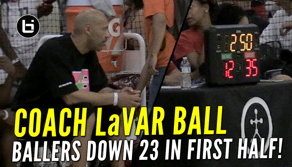 LaVar Ball Coaches Big Ballers To 23 Point Comeback Win!!